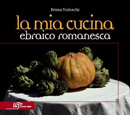 LA MIA CUCINA EBRAICO-ROMANESCA II° edizione